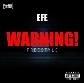 Efe - Warning Freestyle (Haters Diss)